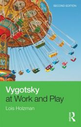 Vygotsky at work and play - 2nd Edition